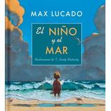El Niño Y El Mar - Max Lucado