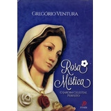 Rosa Mística - O Jardim Celestial Perfeito