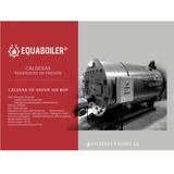 Calderas De Vapor Equaboiler 100 Bhp Nueva