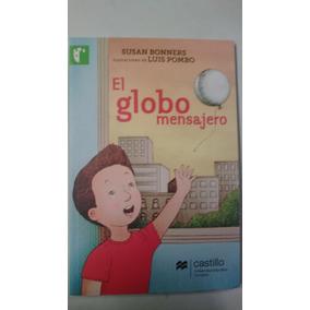 El Globo Mensajero, Susan Bonners, Editorial Castillo