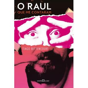 Raul Que Me Contaram, O