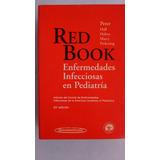 Enfermedades Infecciosas En Pediatria Red Book 24ª Edicion