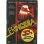 Dvd Princesa - Ingrid De Souza - Travesti - Com Luva Lacrado