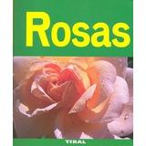 Rosas (jardineria Y Plantas) (jardinería Y Plantas) Daniel