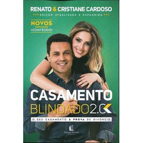 Livro Casamento Blindado 2.0 - Renato & Cristiane Cardoso