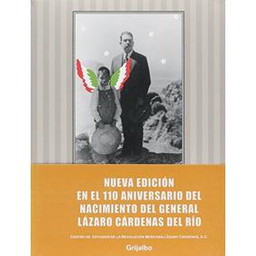 Libro Se Llamo Lázaro Cárdenas - Nuevo