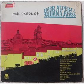 Mas Exitos De Herb Alpert Y Su Tijuana Brass Vinilo Original
