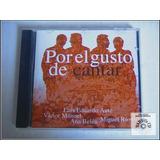 Por El Gusto De Cantar ( Ana Belé, Aute, V Manuel, M Ríos )