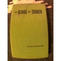 Libro Las Reinas Del Crimen (odio, Amor, Asesinato, Dinero)