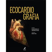 Ecocardiografia / Mathias Jr., Wilson/ Tsutsui, Jeane Mike