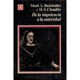 De La Impotencia A La Autoridad - Burkholder Y Chandler Fce