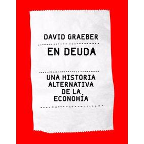 Libro: En Deuda - David Graeber - Pdf