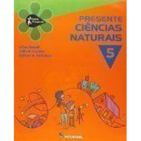 Livro Presente. Ciências Naturais 5 - 3ª Ed Lilian Bacich