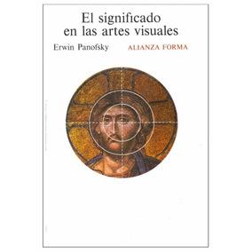 Libro: El Significado De Las Artes Visuales - Pdf