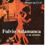 Cd Fulvio Salamanca Y Su Sexteto - Dibujos En 2x4