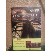 Libro Maze Runner Código C.r.u.e.l.