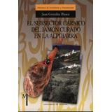 El Subsector Cárnico Del Jamón Curado En La Alpujarra (mono