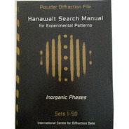 Powder Diffraction File - Hanawalt Search Manual For...