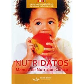 Nutridatos Manual De Nutrición Clínica