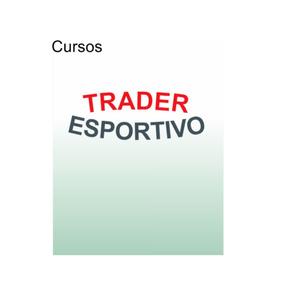 Trader Esportivo,kit Com 10 Cursos,vídeos,pdf, Frete Grátis