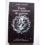 Poesía, Nuevo Recuento De Poemas - Jaime Sabines 1986