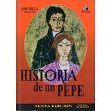 Historia De Un Pepe Jose Milla ( Salomé Jil )