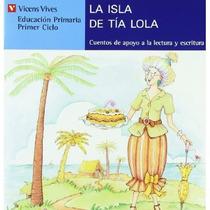 La Isla De La Tia Lola (serie Azul): 2 (cuentos Envío Gratis