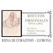La Llorona Boceto Original + Regalos El Reino De Los Muertos