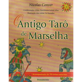 Antigo Tarô De Marselha, O - (78 Cartas)