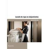 Lavado De Ropa En Alojamientos - Perez, Guillen