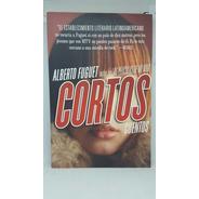 Libro Nuevo Pasta Blanda Cuentos Cortos Alberto Fuguet