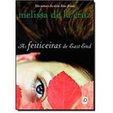 Livro Feiticeiras De East End Melissa De La Cruz