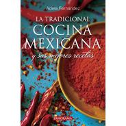La Tradicional Cocina Mexicana, Pasta Rústica
