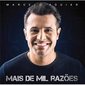 Marcelo Aguiar - Mais De Mil Razões