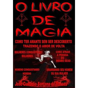 O Livro De Magia (umbanda, Macumba, Trabalhos, Gay, Lésbica)
