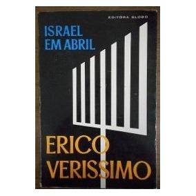 Erico Verissimo Israel Em Abril Editora Globo