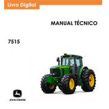 Manual Serviço Técnico Trator John Deere 7515