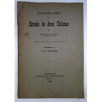 1898 Contribuciones Estudio Aves Chilenas 4 Albert Chile