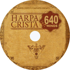 640 Hinos Da Harpa Cristã Em 4 Cds Completo