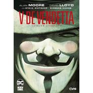 Cómic, Dc, V De Vendetta Edición Absoluta Ovni Press