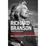 Perdiendo La Virginidad - Richard Branson - Alienta