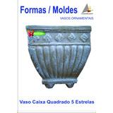 Forma- Molde Fibra Vidro Fazer Vaso Cimento Caixa 5 Estrelas