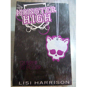 Libro Monster High Querer Es Poder