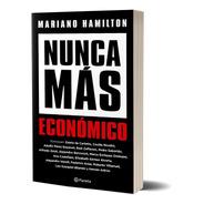 Nunca Más Económico De Mariano Hamilton - Planeta