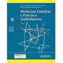 Medicina Familiar Práctica Ambulatoria Rubinstein 3ed Nuevo!