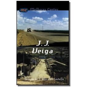 Melhores Contos De J. J. Veiga - Colecao Melhores