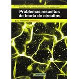 Problemas Resueltos De Teoría De Circuitos (boi Envío Gratis