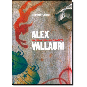 Alex Vallauri: Da Gravura Ao Grafite