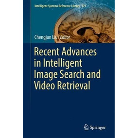 Libro Recent Advances In Intelligent Image Search And Vide