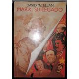 Libro Marx : Su Legado